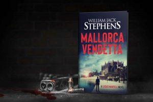 Mallorca Vendetta by William Jack Stephens
