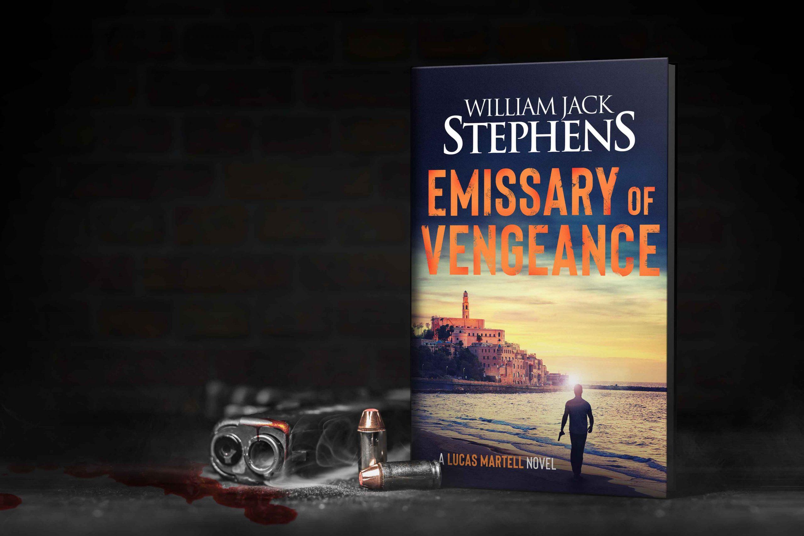 Emissary of Vengeance by William Jack Stephens